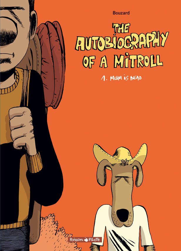 A Comme Autobiography of a mitroll
